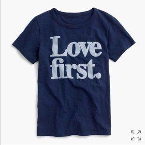Love First Tee